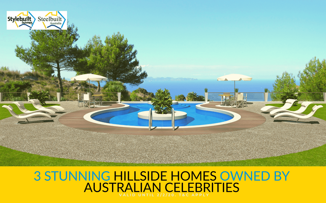 3 Stunning Hillside Homes Owned by Australian Celebrities