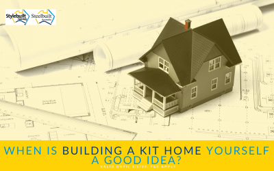 When is Building a Kit Home Yourself a Good Idea?