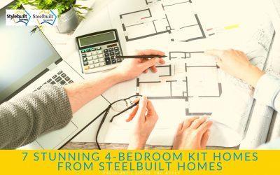 7 Stunning 4-Bedroom Kit Homes from Steelbuilt Homes